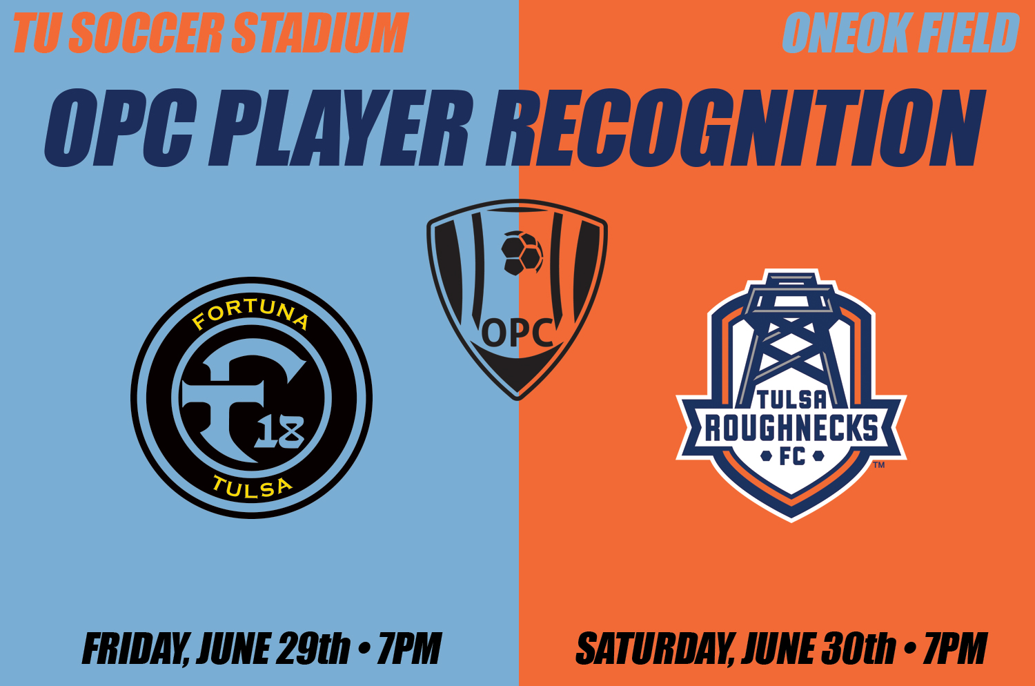 OPC and Regional Champions to be Recognized at Fortuna and Roughnecks Matches